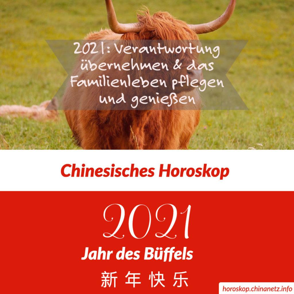 Chinesisches Horoskop 2021
